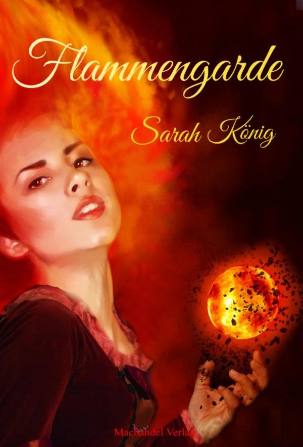Flammengarde - Sarah Konig