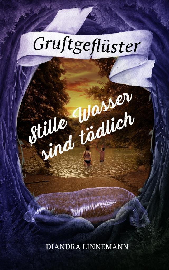 """Buchcover """"Gruftgeflüster 5: Stille Wasser sind tödlich"""": Im Vordergrund ein semitransparentes egel-artiges Wesen, dahinter ein See mit zwei Badenden im Sonnenuntergang, rundum Wald."""